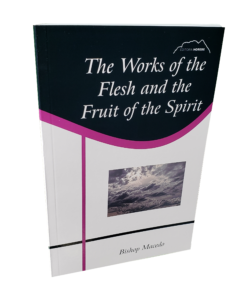 works of flesh and fruit of the Spirit
