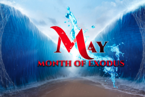May – Month of Exodus (Image depicting the Red Sea open – two walls of water and a path of dry land in the middle)