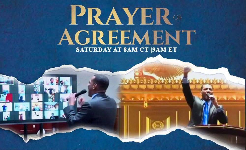 Prayer of Agreement Saturday at 8 AM CT / 9 AM ET